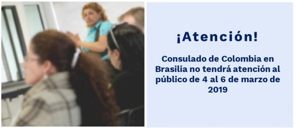 Consulado de Colombia en Brasilia no tendrá atención al público de 4 al 6 de marzo
