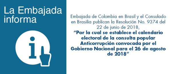 Se publicó la nota: Embajada de Colombia en Brasil y el Consulado en Brasilia publican la Resolución No. 9374 del 22 de junio de 2018